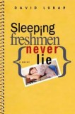 Sleeping-Freshman-Never-Lie