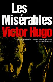 a review of the play les miserables by victor hugo Adaptations of les misérables classics illustrated issue #9, march 1943 victor hugo's novel les despite mixed reviews, enjoyed a respectable run lasting until april 1869 the play.