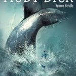 Moby Dick (Campfire Graphic Novels) by Herman Melville, adapted by Lance Stahlberg and illustrated by Lalit Kumar Singh