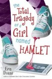 The-Total-Tragedy-of-a-Girl-Named-Hamlet