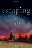 Escaping-Into-the-Night