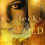Flecks of Gold by Alicia Buck