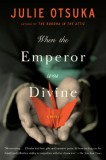 When-the-Emperor-Was-Divine-by-Julie-Otsuka