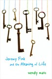 Jeremy-Fink-and-the-Meaning-of-Life-by-Wendy-Mass